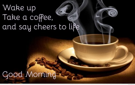 Good-morning-Coffee-Quotes-Wishes-–-Coffee-Mug-Images-and-Wallpapers.jpg