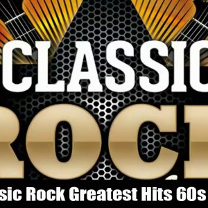 Classic Rock Greatest Hits 60s & 70s and 80s - Classic Rock Songs Of All Time